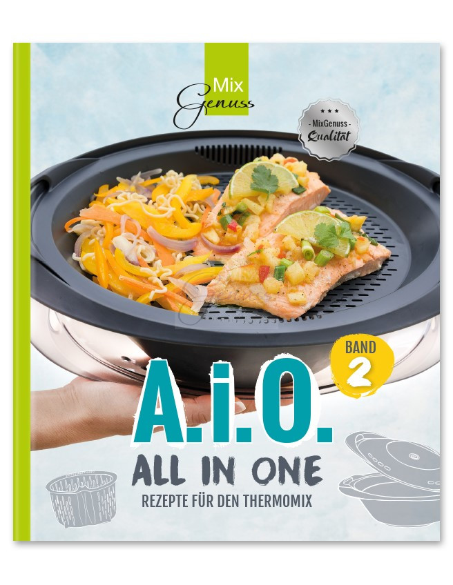 Aio 2 All In One Rezepte Für Den Thermomix